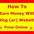 Earn Money With Blog
