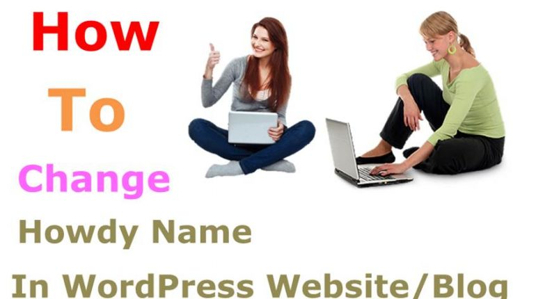 How To Change Howdy Name In WordPress Website