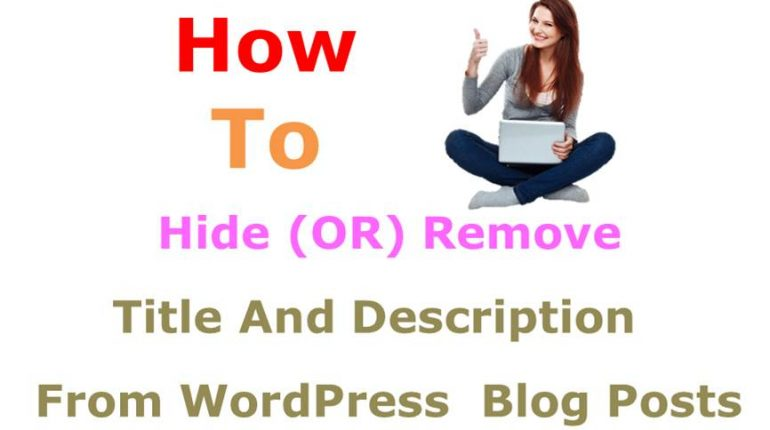 How To Hide Page Title And Description from WordPress Blog posts