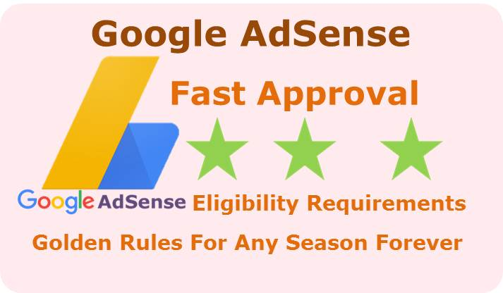 how to approve google adsense fast, google adsense approval guide