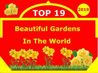 Beautiful Gardens List In The World
